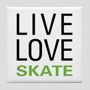 Live Love Skate Tile Coaster