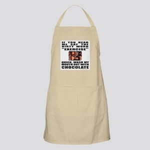 EXERCISE IS A DIRTY WORD BBQ Apron