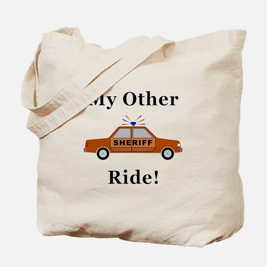 Sheriff My Other Ride Tote Bag