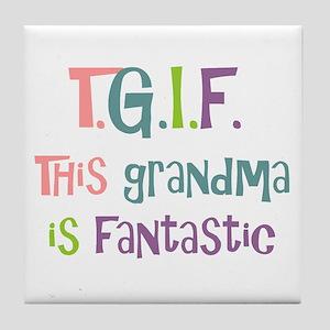Grandma is Fantastic Tile Coaster