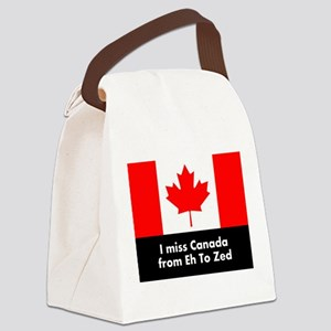 I miss Canada from Eh to Zed Canvas Lunch Bag