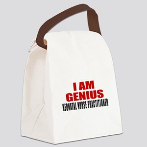 I Am Genius Neonatal Nurse Practi Canvas Lunch Bag