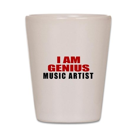 I Am Genius Music artist Shot Glass