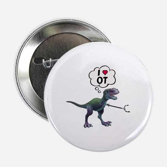 """T-Rex Loves Occupational Therapy 2.25"""" Button"""