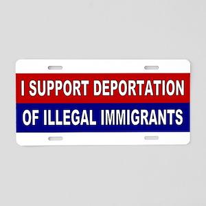 Support Deportation Aluminum License Plate