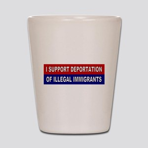 Support Deportation Shot Glass