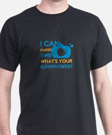 i can free time, what's your superpower? T-Shirt
