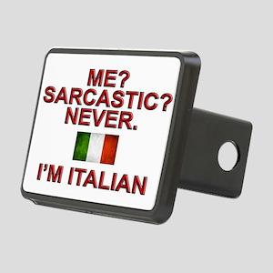 Me Sarcastic? I'm Italian Hitch Cover