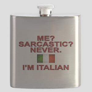 Me Sarcastic? I'm Italian Flask