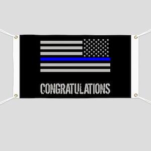 Police: Congratulations (Black Flag Blue Li Banner