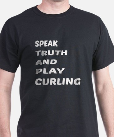 Speak Truth And Play Curling T-Shirt