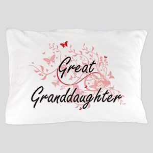 Great Granddaughter Artistic Design wi Pillow Case