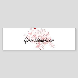 Granddaughter Artistic Design with Bumper Sticker