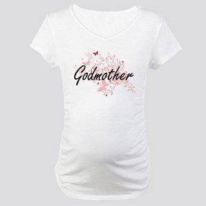 Godmother Artistic Design with B Maternity T-Shirt