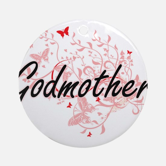 Godmother Artistic Design with Butt Round Ornament
