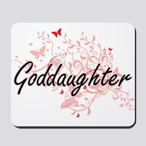 Goddaughter Artistic Design with Butterf Mousepad