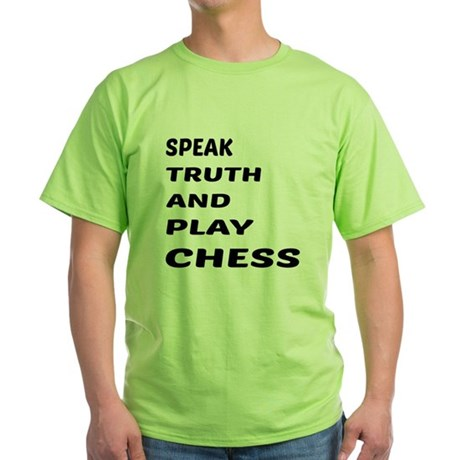 Speak Truth And Play Chess Green T-Shirt