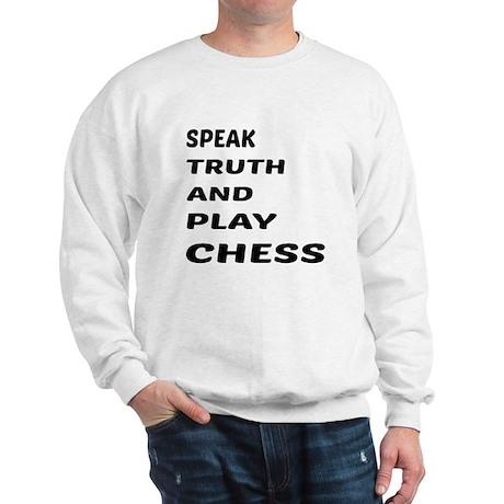 Speak Truth And Play Chess Sweatshirt