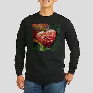 Begin Each Day Long Sleeve T-Shirt