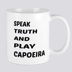 Speak Truth And Play Capoeira 11 oz Ceramic Mug