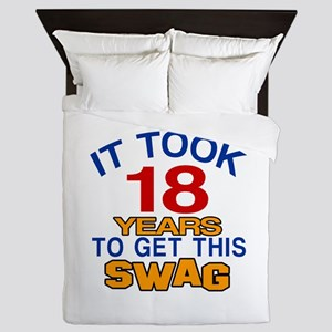 It Took 18 Years To Get This Swag Queen Duvet