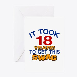 It Took 18 Years To Get This Swag Greeting Card