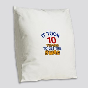 It Took 10 Years To Get This S Burlap Throw Pillow