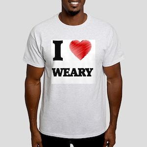 I love Weary T-Shirt