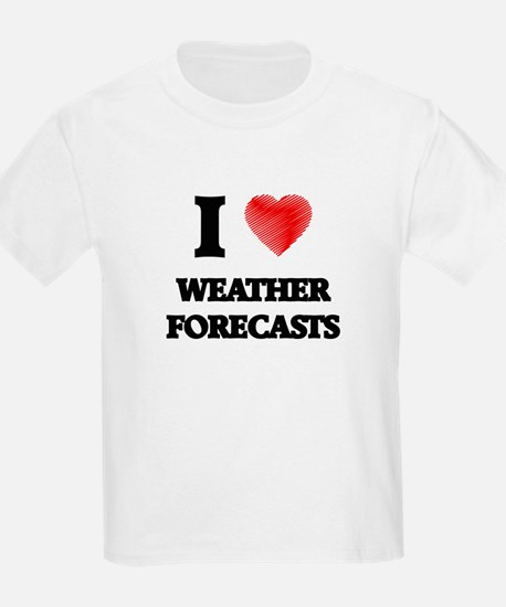 I love Weather Forecasts T-Shirt