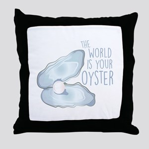 World Is Oyster Throw Pillow