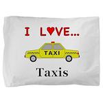 I Love Taxis Pillow Sham