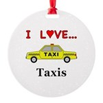 I Love Taxis Round Ornament