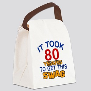 It Took 80 Years To Get This Swag Canvas Lunch Bag