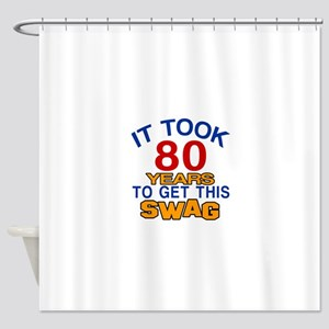 It Took 80 Years To Get This Swag Shower Curtain