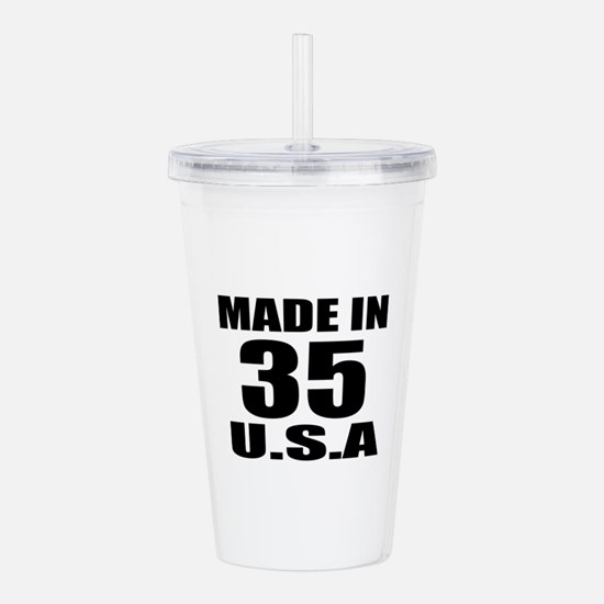 Made In 35 U.S.A Birth Acrylic Double-wall Tumbler