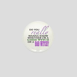 Do You Really Wanna Know? Mini Button