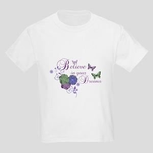 Believe in your Dreams Kids Light T-Shirt
