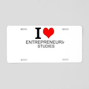 I Love Entrepreneurial Studies Aluminum License Pl