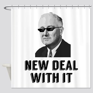 New Deal With It Shower Curtain