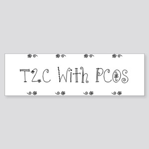 T2C With PCOS Bumper Sticker