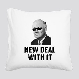 New Deal With It Square Canvas Pillow