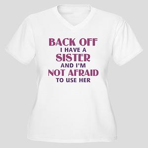 Back Off I Have a Women's Plus Size V-Neck T-Shirt