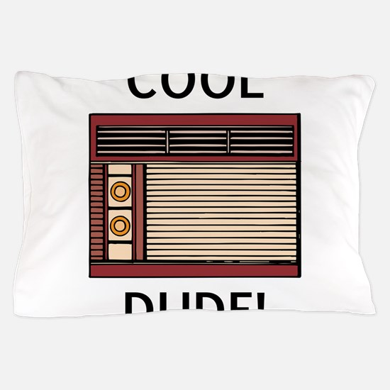 cool dude Pillow Case