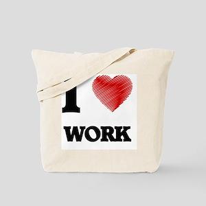 I love Work Tote Bag