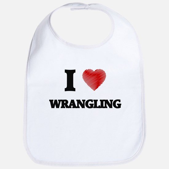 I love Wrangling Bib
