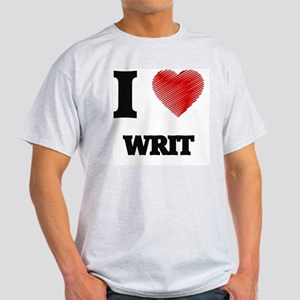 I love Writ T-Shirt
