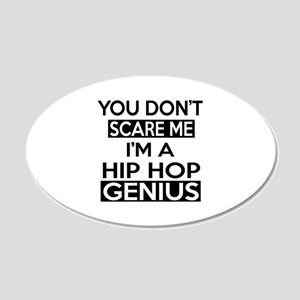 I Am Hip Hop Genius 20x12 Oval Wall Decal
