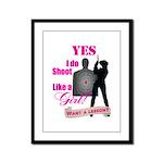 Shoot Like A Girl Framed Panel Print