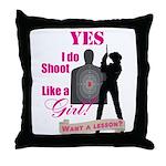 Shoot Like A Girl Throw Pillow