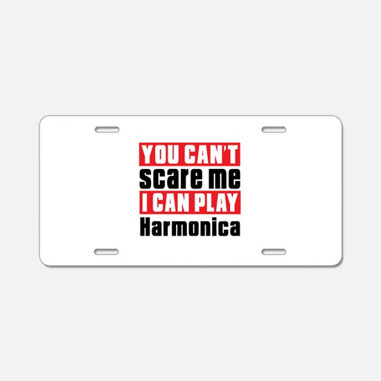 I Can Play Harmonica Aluminum License Plate